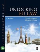 Unlocking EU Law 5th New edition