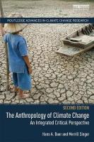 Anthropology of Climate Change: An Integrated Critical Perspective 2nd New edition