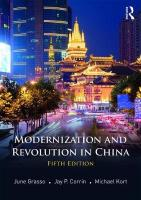 Modernization and Revolution in China 5th New edition