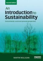 Introduction to Sustainability: Environmental, Social and Personal Perspectives 2nd New edition