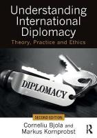Understanding International Diplomacy: Theory, Practice and Ethics 2nd New edition