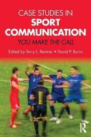 Case Studies in Sport Communication: You Make the Call