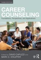 Career Counseling: Foundations, Perspectives, and Applications 3rd New edition