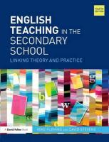 English Teaching in the Secondary School: Linking theory and practice 4th New edition