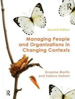 Managing People and Organizations in Changing Contexts 2nd New edition