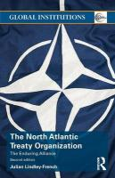 North Atlantic Treaty Organization: The Enduring Alliance 2nd New edition