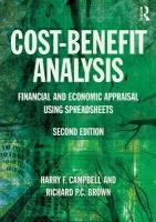 Cost-Benefit Analysis: Financial And Economic Appraisal Using Spreadsheets 2nd New edition