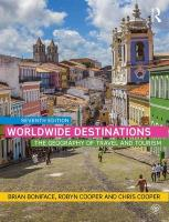 Worldwide Destinations: The geography of travel and tourism 7th New edition
