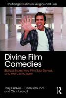 Divine Film Comedies: Biblical Narratives, Film Sub-Genres, and the Comic Spirit