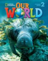 Our World 2 with Student's CD-ROM: British English