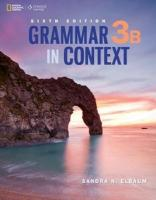 Grammar In Context 3B Student Book Split 6E 6th edition