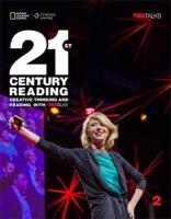 21st Century Reading 2: Creative Thinking and Reading with TED Talks Student edition, 2
