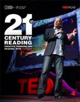 21st Century Reading 4: Creative Thinking and Reading with TED Talks: Creative Thinking and Reading with TED Talks, 4