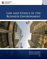 Law and Ethics in the Business Environment 9th edition
