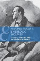 Cambridge Companion to Sherlock Holmes, The Cambridge Companion to Sherlock Holmes