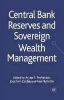 Central Bank Reserves and Sovereign Wealth Management 2010 1st ed. 2010