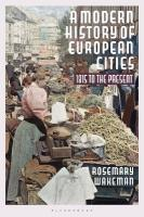 Modern History of European Cities: 1815 to the Present