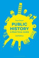 Public History: A Practical Guide 2nd Revised edition