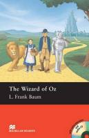 Macmillan Readers Wizard of Oz The Pre Intermediate Pack, The Wizard of Oz - Book and Audio CD Pre-intermediate