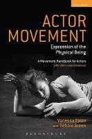Actor Movement: Expression of the Physical Being