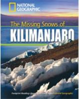 Missing Snows of Kilimanjaro plus Book with Multi-ROM: Footprint Reading Library 1300 International Edition, Level 3, B1