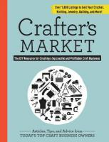 Crafter's Market 2017: The DIY Resource for Creating a Successful and Profitable Craft Business 2017 3rd ed.