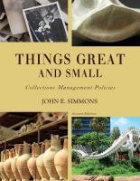 Things Great and Small: Collections Management Policies Second Edition