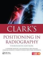 Clark's Positioning in Radiography 13E 13th New edition