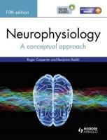 Neurophysiology: A Conceptual Approach, Fifth Edition 5th New edition