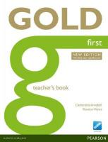 Gold First New Edition Teacher's Book 2nd Teacher's edition