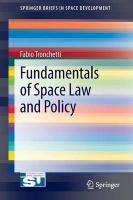 Fundamentals of Space Law and Policy 2013 ed.