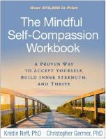 Mindful Self-Compassion Workbook: A Proven Way to Accept Yourself, Build Inner Strength, and Thrive
