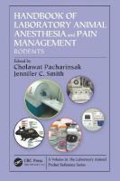Handbook of Laboratory Animal Anesthesia and Pain Management: Rodents