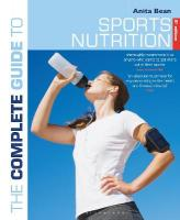 Complete Guide to Sports Nutrition: 8th edition 8th edition