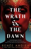 Wrath and the Dawn: The Wrath and the Dawn Book 1