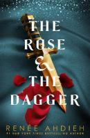 Rose and the Dagger: The Wrath and the Dawn Book 2