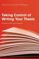 Taking Control of Writing Your Thesis: A Guide to Get You to the End HPOD
