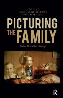 Picturing the Family: Media, Narrative, Memory