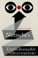 Nietzsche'S Unfashionable Observations: A Critical Introduction and Guide