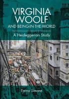 Virginia Woolf and Being-in-the-World: A Heideggerian Study