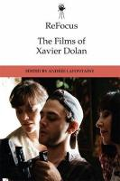 Refocus: the Films of Xavier Dolan