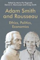 Adam Smith and Rousseau: Ethics, Politics, Economics