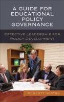 Guide for Educational Policy Governance: Effective Leadership for Policy Development