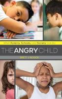 Angry Child: What Parents, Schools, and Society Can Do