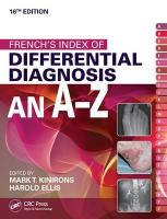 French's Index of Differential Diagnosis An A-Z 16th Edition 16th New edition