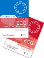 Making Sense of the ECG Fourth Edition with Cases for Self Assessment: Cases for Self Assessment 4th New edition