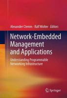 Network-Embedded Management and Applications: Understanding Programmable Networking Infrastructure 2013 ed.