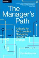 Manager's Path: A Guide for Tech Leaders Navigating Growth and Change