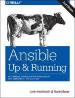Ansible: Up and Running: Automating Configuration Management and Deployment the Easy Way