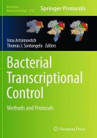 Bacterial Transcriptional Control: Methods and Protocols Softcover reprint of the original 1st ed. 2015